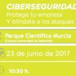 Jornada Ciberseguridad: Protege tu empresa y blíndate a los ataques